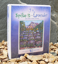 Spike It with Lavender: Recipes for Living
